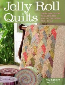 Jelly Roll Quilts by Pam & Nicky Lintott