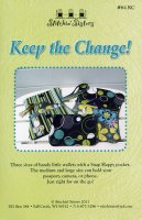 Keep The Change by Stitchin' Sisters