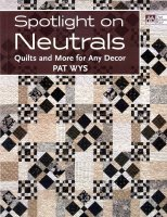 Spotlight On Neutrals by Pat Wys
