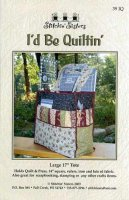 I'd Be Quiltin' by Stitchin' Sisters